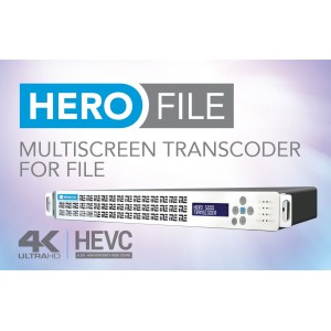HERO FILE Файловый транскодер IP Multi-screen, RTSP, HLS, HDS, DASH, Flash